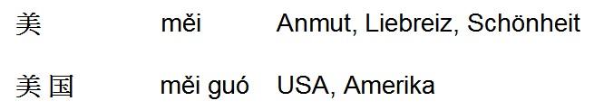 Meiguo = USA, Amerika = Land der schönheit